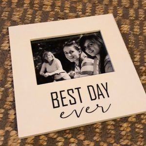 Best Day Ever Picture Picture Frame!